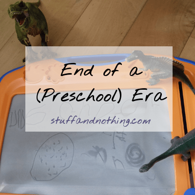 The End of a (Preschool) Era
