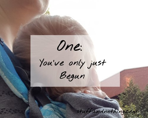 One: You've Only Just Begun